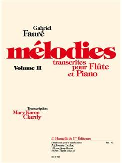 Gabriel Fauré: Mélodies Vol.2 (Flute & Piano) Books | Flute