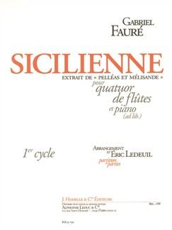 Faure: Sicilienne, extrait de 'Pelléas et Mélisande' pour quatuor de flûtes et piano (ad lib.) (partition et parties) Books | Flute