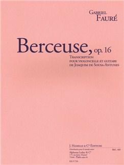 Gabriel Fauré: Berceuse Op.16 (Cello/Guitar) (Sousa-Antunes) Books | Cello, Guitar