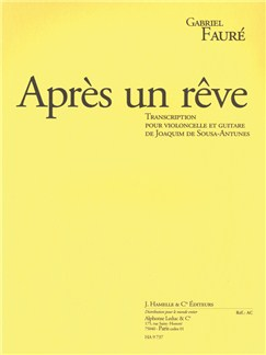 Gabriel Fauré: Après Un Rêve Op.7 No.1 (Cello/Guitar) (Sousa-Antune) Books   Cello, Guitar