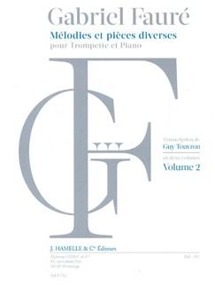 Gabriel Fauré: Mélodies Et Pieces Diverses Pour Trompette Et Piano - Volume 2 Books | Trumpet, Piano Accompaniment