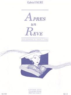 Gabriel Fauré: Après Un Rêve Op.7 No.1 (Soprano/Piano) Books | Soprano, Piano Accompaniment