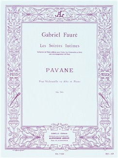 Gabriel Fauré: Pavane Op.50 (Viola or Cello/Piano) (Büsser) Books | Viola (or Cello), Piano Accompaniment