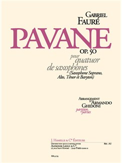 Gabriel Fauré: Pavane Op.50 (Saxophone Quartet) (Ghidoni) Books | Saxophone (Quartet)