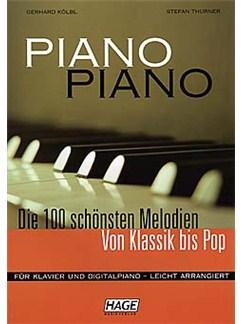 Piano Piano: Die 100 Schönsten Melodien Von Klassik Bis Pop Buch | Klavier