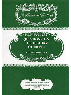 William Lovelock: Questions On The History Of Music Books |