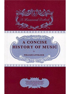 William Lovelock: A Concise History Of Music Books |