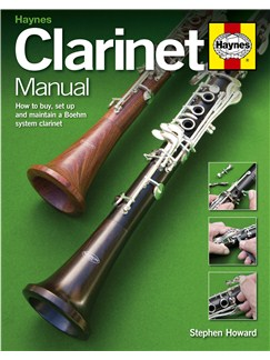 Stephen Howard: Haynes Clarinet Manual Books | Clarinet