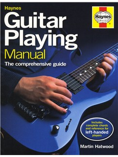 Martin Hatwood: Haynes Guitar Playing Manual Books | Guitar
