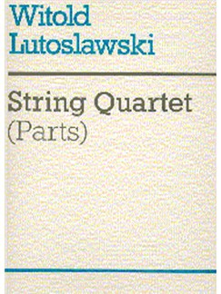 Witold Lutoslawski: String Quartet (Parts) Books | String Quartet