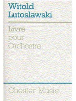 Witold Lutoslawski: Livre Pour Orchestra Libro | Orquesta