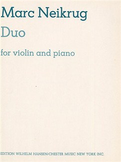 Marc Neikrug: Duo For Violin And Piano Books | Violin, Piano