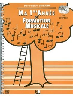 Marie-Hélène Siciliano: Ma Première Année De Formation Musicale Books | All Instruments