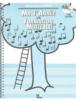 Marie-Hélène Siciliano: Ma Troisième Année De Formation Musicale Books | All Instruments
