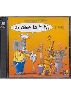 Marie-Hélène Siciliano: On Aime La F.M. - Deuxième Année (CD) CDs | All Instruments