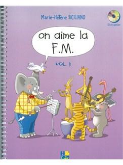 Marie-hélène Siciliano: On Aime La F.M. 3Eme Année Livre | Tous Les Instruments