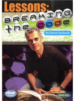 David Garibaldi: Lessons - Breaking The Code DVDs / Videos | Drums
