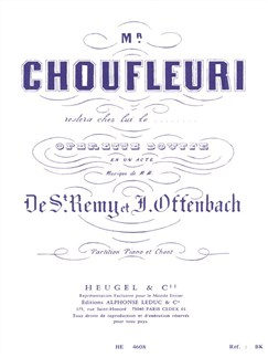 Jacques Offenbach: Monsieur Choufleuri Restera Chez Lui Le... (Vocal Score) Books | Opera