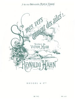 Reynaldo Hahn: Si Mes Vers Avaient Des Ailes! (Voice/Piano) Books | Voice, Piano Accompaniment