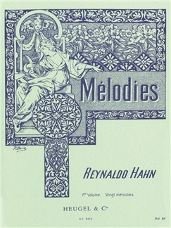 Reynaldo Hahn: Mélodies Vol.1 (Medium Voice/Piano) Books | Medium Voice, Piano Accompaniment