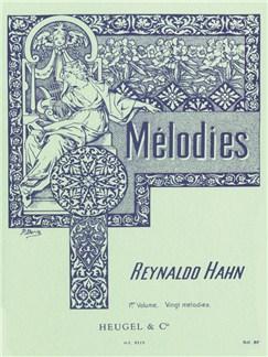 Reynaldo Hahn - Mélodies, vol. 1 Books | Melody Line, Lyrics & Chords, Piano & Vocal, Score