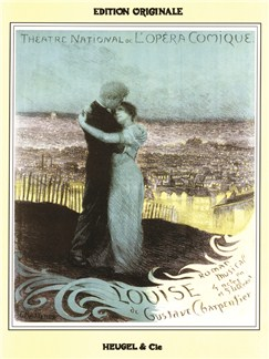 Gustave Charpentier: Louise Buch | Oper, Chor