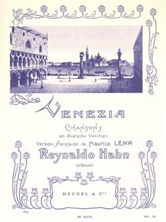 Reynaldo Hahn: Venezia - 6 Chansons En Dialecte Venitien Books | Voice, Piano Accompaniment