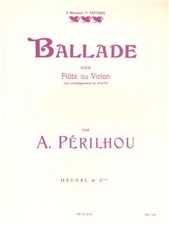 Albert Périlhou: Ballade (Flute or Violin/Piano) Books | Flute, Violin, Piano Accompaniment