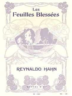 Reynaldo Hahn: Les Feuilles Blessees Books | Voice, Piano Accompaniment