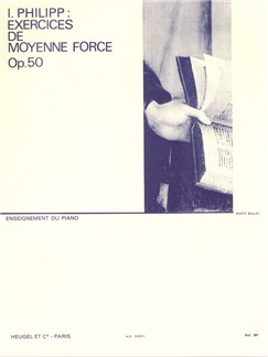 Isidor Philipp: Exercices De Moyenne Force Op.50 Books | Piano
