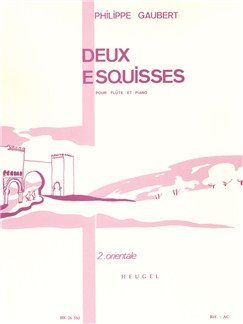 Philippe Gaubert: Deux Esquisses No.2 - Orientale (Flute/Piano) Books | Flute, Piano Accompaniment