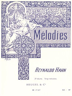 Reynaldo Hahn: Melodies Volume 2 Books | Voice, Piano Accompaniment