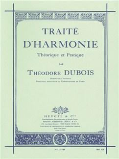 Théodore Dubois - Traité d'harmonie théorique et pratique Livre  