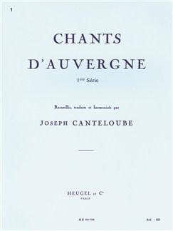 Joseph Canteloube: Chants d'Auvergne Vol.1 Livre | Voix, Accompagnement Piano