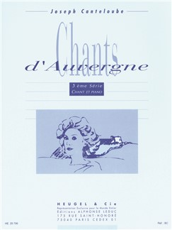 Joseph Canteloube: Chants d'Auvergne Vol.3 (Voice/Piano) Books | Voice, Piano Accompaniment