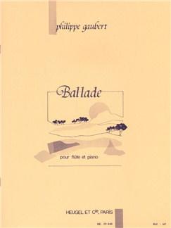 Philippe Gaubert: Ballade For Flute And Piano Books | Flute, Piano Accompaniment
