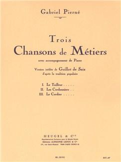 Gabriel Pierné: Trois Chansons De Métiers (Voice/Piano) Books   Voice