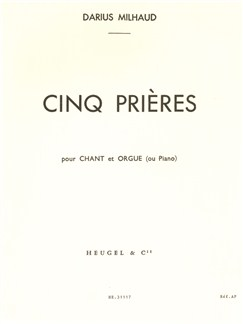 Darius Milhaud: 5 Prières Op.231c (med) (Voice & 1 Instrument) Books | Voice