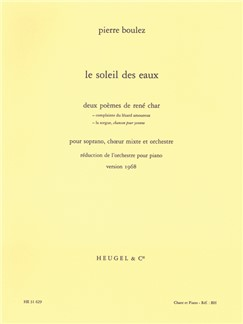 Pierre Boulez: Le Soleil Des Eaux (Soprano/Mixed Choir/Piano) Books | Choral, Soprano, Piano Accompaniment
