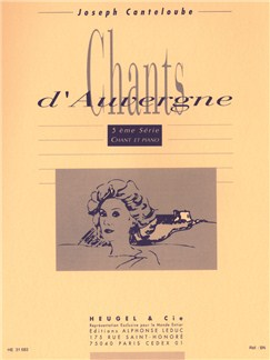 Joseph Canteloube: Chants d'Auvergne Vol.5 (Voice/Piano) Books | Voice, Piano Accompaniment