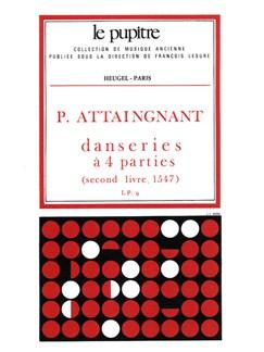 Pierre Attaignant: Danseries A Quatre Parties Books | Ensemble, Wind Ensemble, String Ensemble
