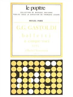 Gastoldi: Balletti à cinque voci 2 sopr/haute-contre/tenor/basse/partition (lp10) Books | Flute
