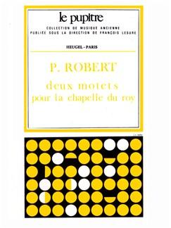 Pierre Robert: Deux Motets Pour Le Chapel Du Roy Books |