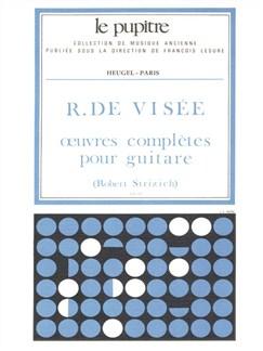 Robert de Visée: Oeuvres complètes (LP15) (Guitare Seule) Livre | Guitare