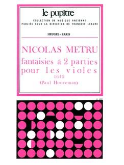Nicolas Métru: Fantaisies à 2 Parties pour les Violes (LP47) (Viola da Gambas 3) Books | Viol Ensemble