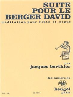 Jacques Berthier: Suite pour le Berger David (Flute & Organ) Books | Flute