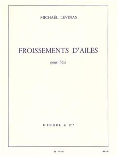 Michaël Levinas: Froissements D'Ailes (Flute) Books | Flute