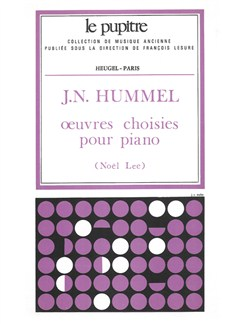 Johann Nepomuk Hummel: Oeuvres Choisies Pour Piano (Lee) Books | Piano