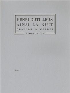 Henri Dutilleux: Ainsi La Nuit (String Ensemble) Books | String Quartet