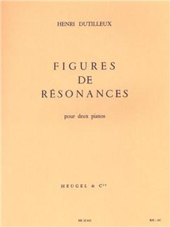 Henri Dutilleux: Figures De Résonances (2 Pianos) Books | Two Pianos